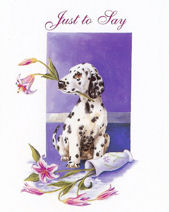 Dog Just To Say Message Card